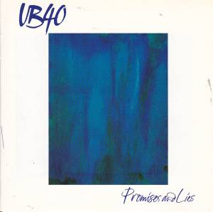 UB40: Promises And Lies - Cover