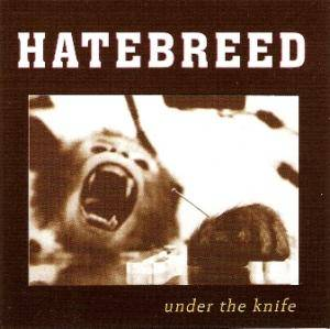 Hatebreed: Under The Knife - Cover