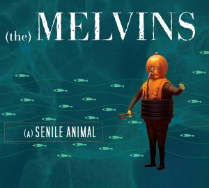 Melvins: (A) Senile Animal - Cover