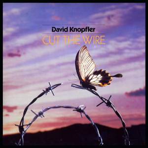 David Knopfler: Cut The Wire - Cover