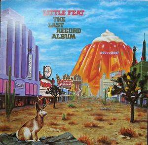 Little Feat: Last Record Album, The - Cover
