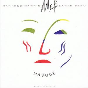 Manfred Mann's Earth Band: Masque - Cover