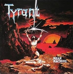 Tyrant: Mean Machine - Cover