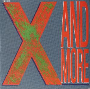 Cover - X: And More