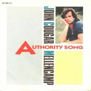 Cover - John Cougar Mellencamp: Authority Song