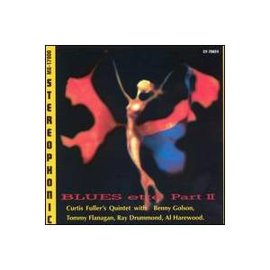 Cover - Curtis Fuller: Curtis Fuller Quintet - Blues-Ette Part II