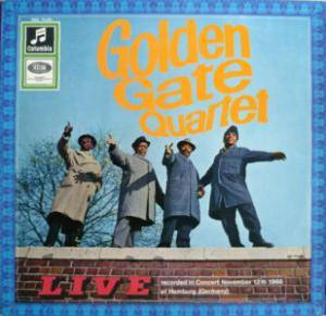 The Golden Gate Quartet: Live - Recorded In Concert November 12th 1966 At Hamburg (Germany) - Cover