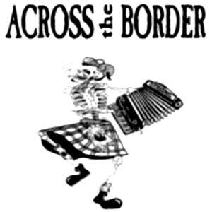 Cover - Across The Border: Dance Around The Fire