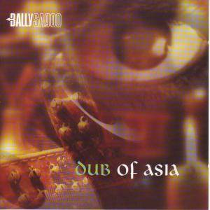 Cover - Bally Sagoo: Dub Of Asia