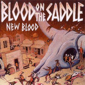 Cover - Blood On The Saddle: New Blood