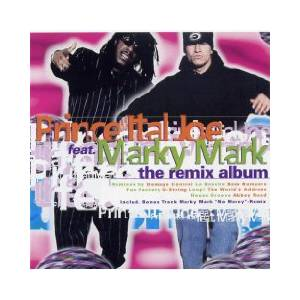 Cover - Prince Ital Joe Feat. Marky Mark: Remix Album, The