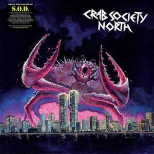 S.O.D.: Crab Society North - Cover