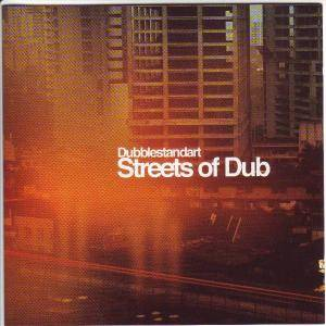 Cover - Dubblestandart: Streets Of Dub