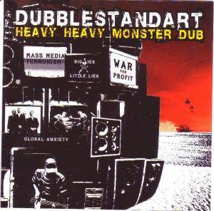 Cover - Dubblestandart: Heavy Heavy Monster Dub