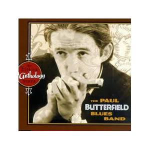 Cover - Paul Butterfield Blues Band, The: Anthology: The Elektra Years, An