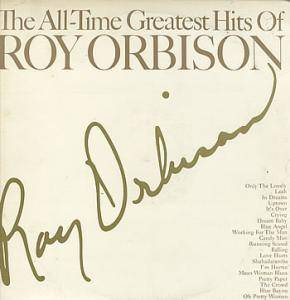Roy Orbison: All-Time Greatest Hits Of Roy Orbison, The - Cover