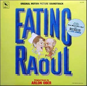 Cover - Los Lobos: Eating Raoul