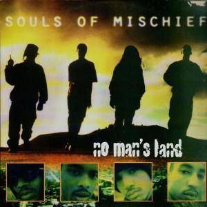 Cover - Souls Of Mischief: No Man's Land