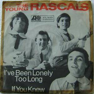 Cover - Young Rascals, The: I've Been Lonely Too Long