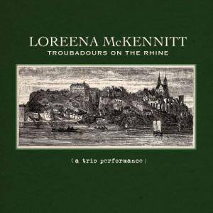 Loreena McKennitt: Troubadours On The Rhine - Cover