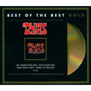 The Byrds: Best Of The Best Gold - Greatest Hits Re-Mastered (CD) - Bild 1