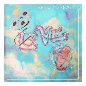 Cover - Love: Reel To Real