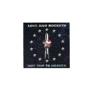 Cover - Love And Rockets: Hot Trip To Heaven