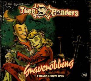 Cover - Thee Flanders: Graverobbing [With Freakshow DVD]