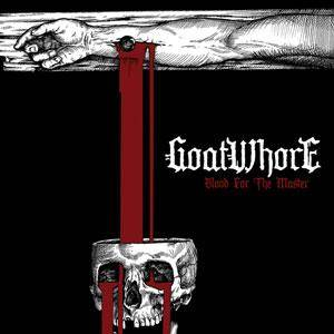 Goatwhore: Blood For The Master - Cover