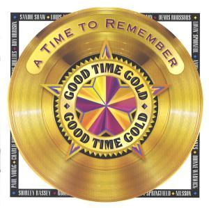 Good Time Gold -  A Time To Remember - Cover