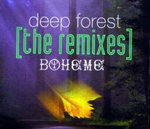 Cover - Deep Forest: Boheme [The Remixes]