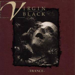 Cover - Virgin Black: Trance