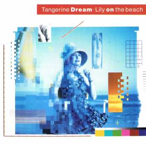 Tangerine Dream: Lily On The Beach - Cover