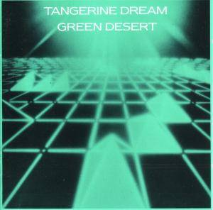 Tangerine Dream: Green Desert - Cover