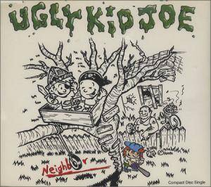 Ugly Kid Joe: Neighbor - Cover