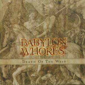 Babylon Whores: Death Of The West - Cover