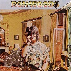 Ron Wood: I've Got My Own Album To Do - Cover