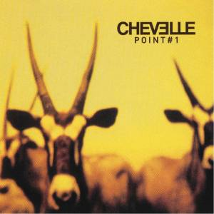 Cover - Chevelle: Point #1