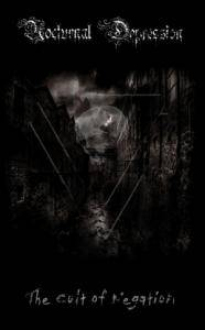 Nocturnal Depression: The Cult Of Negation (Tape) - Bild 1
