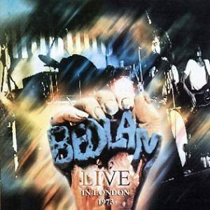 Bedlam: Live In London 1973 - Cover