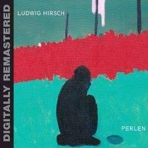 Ludwig Hirsch: Perlen (CD) - Bild 1