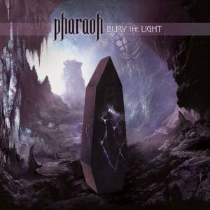 Pharaoh: Bury The Light - Cover