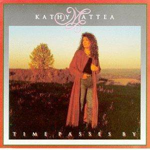Cover - Kathy Mattea: Time Passes By