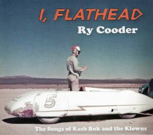 Ry Cooder: I, Flathead - Cover