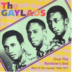 Cover - Gaylads, The: Over The Rainbow's End (Best Of The Gaylads) 1968-1971