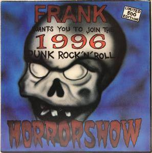 Cover - Robots, The: Frank Wants You To Join The 1996 Punk Rock'n'Roll Horrorshow