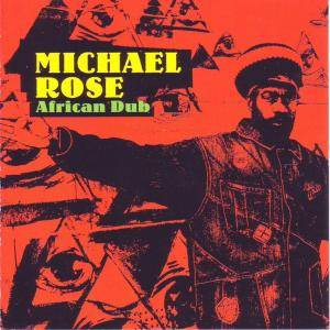 Cover - Michael Rose: African Dub