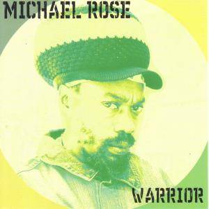 Cover - Michael Rose: Warrior