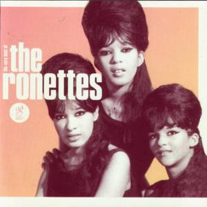 Cover - Ronettes, The: Be My Baby: The Very Best Of The Ronettes