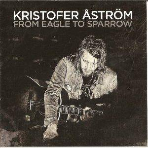 Kristofer Åström: From Eagle To Sparrow - Cover